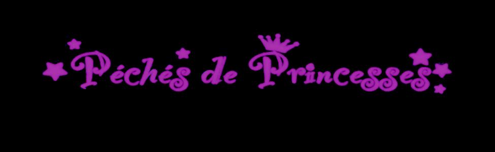 Péchés de Princesses