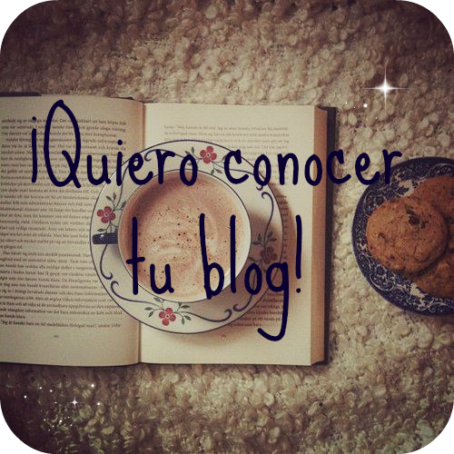 Iniciativa: Quiero conocer tu blog