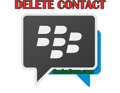 Cara Menghapus Kontak BBM Android Terbaru - Delete Contact
