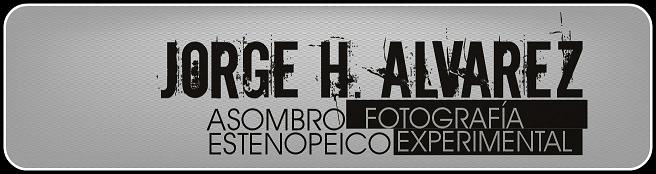 Jorge H. Álvarez [fotografía experimental]