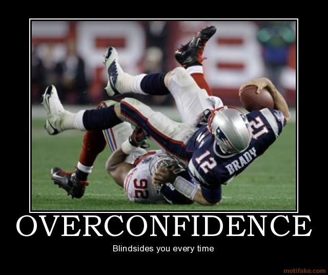 overconfidence-demotivational-poster-1205650286.jpg