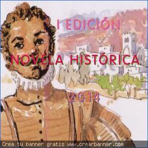 I Edición: Novela Histórica