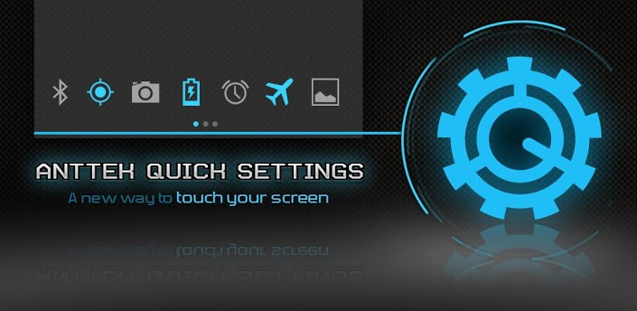 AntTek Quick Settings Pro