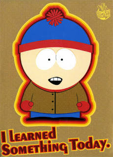 Stan Marsh from Southpark with text I learned something today