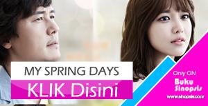 """DRAMA KOREA TERBARU 2014 """"MY SPRING DAYS"""""""