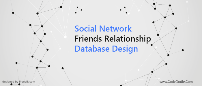 Social Network Friends Relationship Database Design