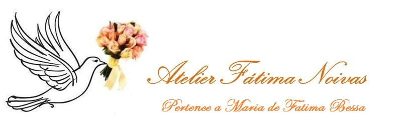 Noivas - Atelier Fatima Noivas