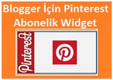 Blogger İçin Pinterest Abonelik Widget