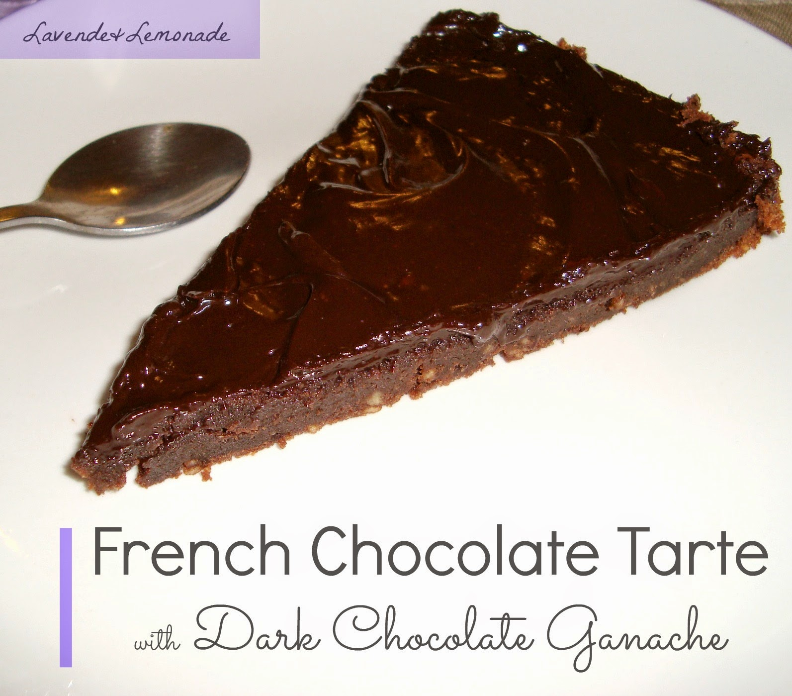 French chocolate tarte with dark chocolate ganache  |  Lavende & Lemonade