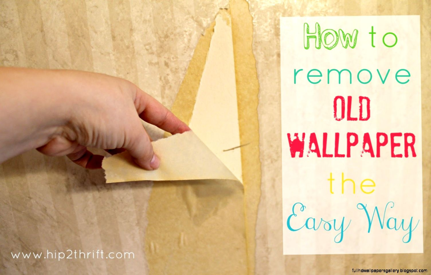 easy ways to remove wallpaper full hd wallpapers