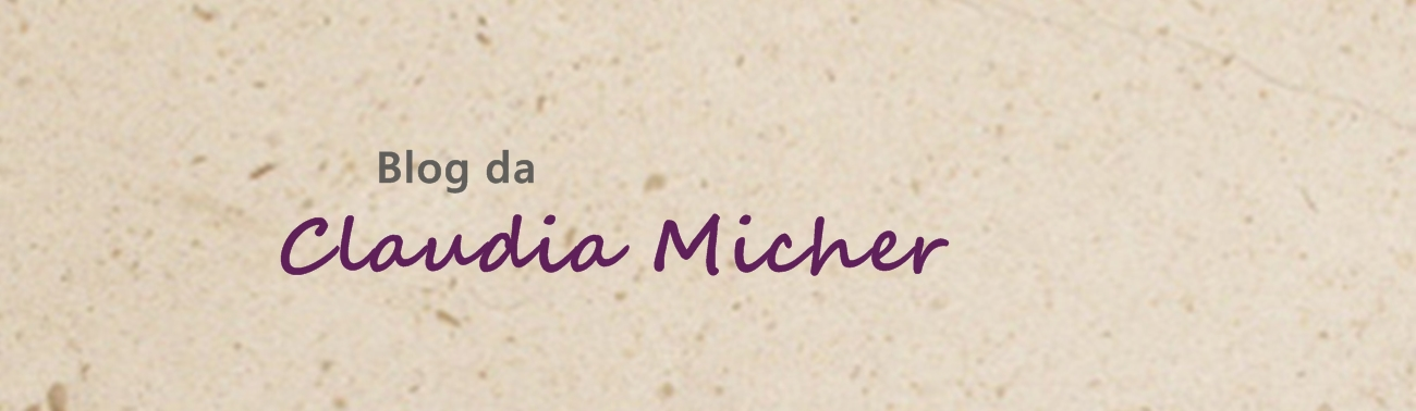 Blog da Claudia Micher