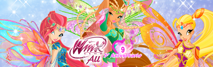 9 de Mayo - 3º Aniversario Winx Club All