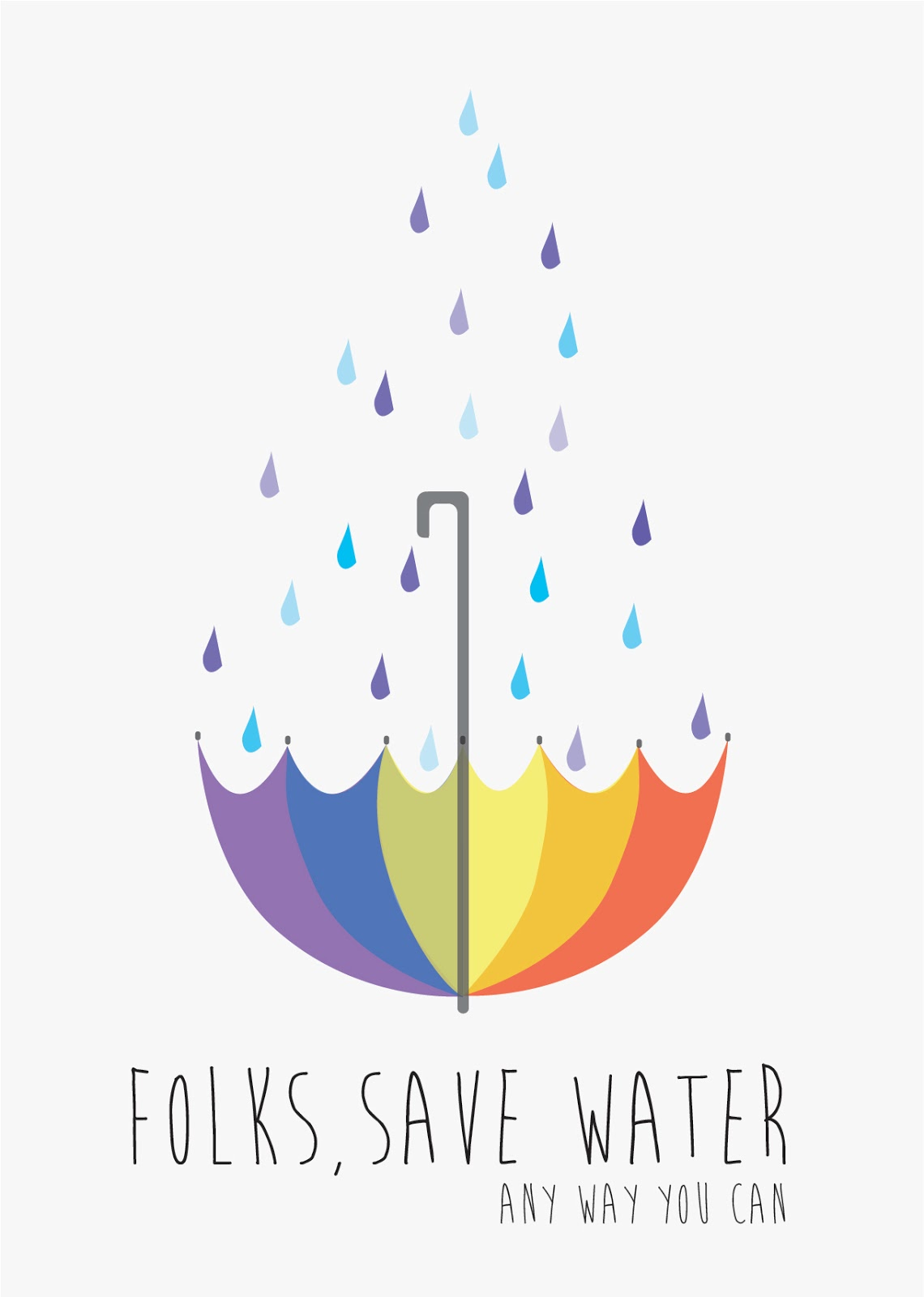 Poster design on save water - Folks Save Water Any Way You Can Poster