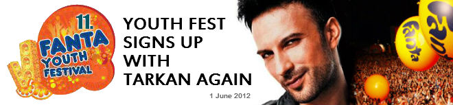 Fanta Youth Fest signs up with Tarkan for second time