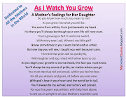 AS I WATCH YOU GROW! Do you know how much you mean to me?