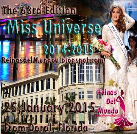 Disfruta Nuestra Cobertura de Miss Universe 2014-2015, 25 de Enero de 2015 desde Doral,USA