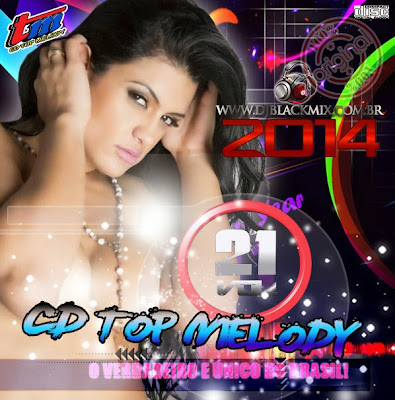 Cd Top Melody_O Original 2014 Vol.21 DjBlackmix