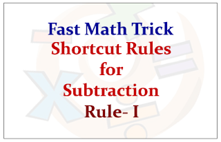 Shortcut Rules for Subtraction- Rule-I