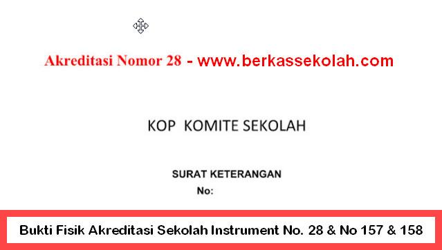 Bukti Fisik Akreditasi Sekolah Instrument No. 28 & No 157 & 158 Surat Pernyataan