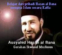 10 Pesan Dari Hasan Al Banna Untuk Bentuk Pribadi Muslim