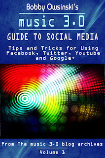 Music 3.0 Guide To Social Media cover image from Bobby Owsinski's Music 3.0 blog