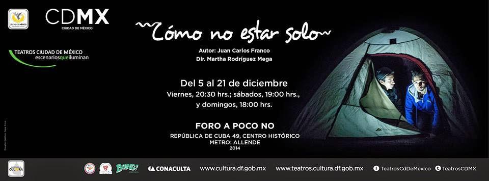 """Corta temporada de """"Cómo no estar solo"""" de Juan Carlos Franco en el Foro A Poco No"""