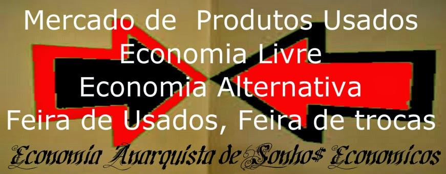 Economia Alternativa da Sociedade Alternativa