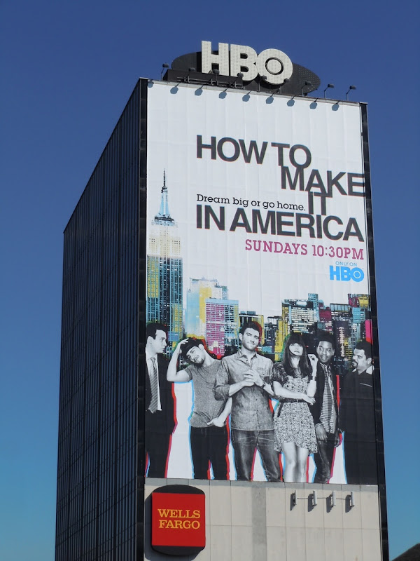 How to make it in America 2 billboard