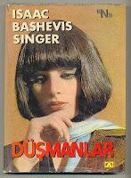 DÜŞMANLAR, Isaac Bashevis Singer