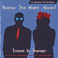 "Tyrants In Therapy ""Dance the Night Away (New Vinyl-EP)"