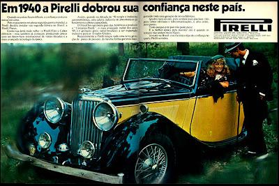 propaganda Pirelli - 1976. reclame de carros anos 70. brazilian advertising cars in the 70. os anos 70. história da década de 70; Brazil in the 70s; propaganda carros anos 70; Oswaldo Hernandez;