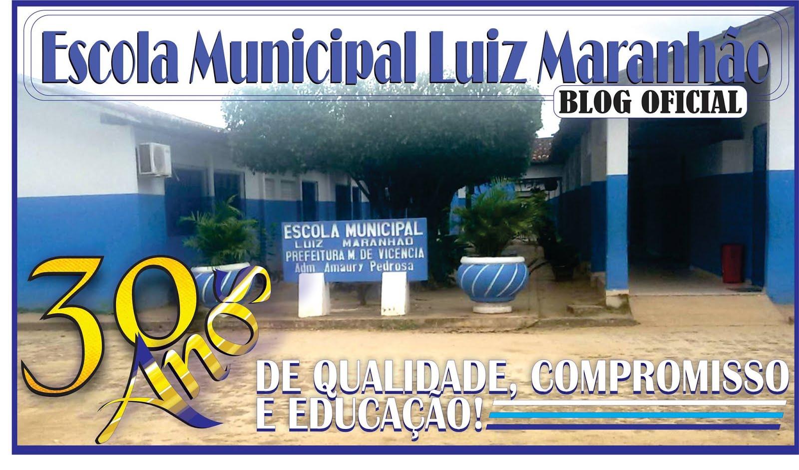 BLOG ESCOLA MUNICIPAL LUIZ MARANHÃO - VICÊNCIA - PE