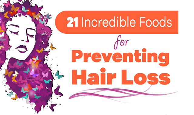 21 Incredible Foods For Preventing Hair Loss
