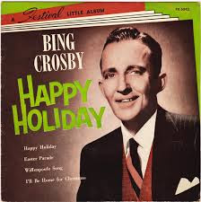 bing crosby happy holiday lyrics