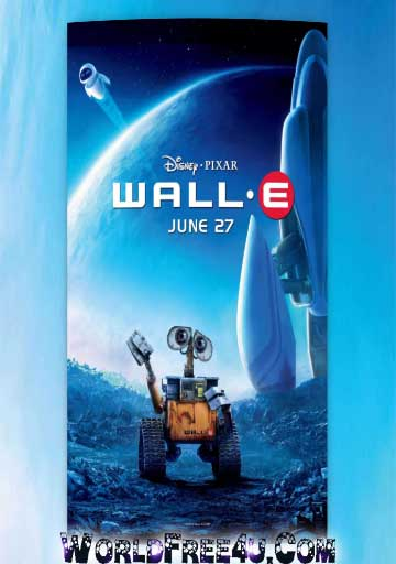 Poster Of WALL E (2008) In Hindi English Dual Audio 300MB Compressed Small Size Pc Movie Free Download Only At worldfree4u.com