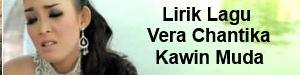 Lirik Lagu Vera Chantika - Kawin Muda