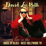 David Lee Roth - Live In The House Of Blues - West Hollywood '94