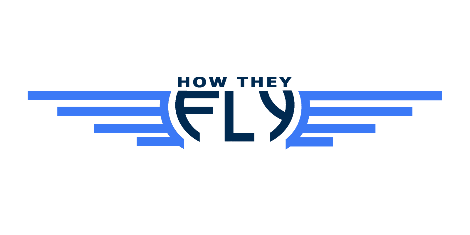 How They Fly