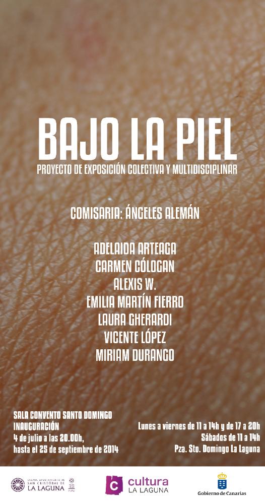 Exposición Bajo la piel