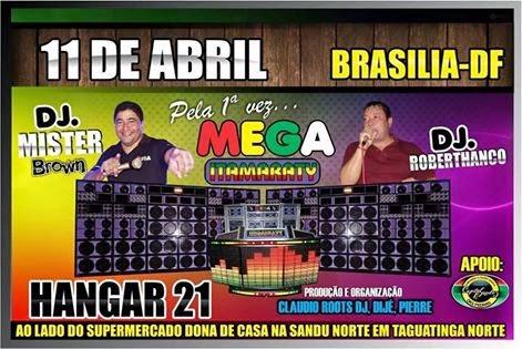 SHOW DA MEGA ITAMARATY EM BRASÍLIA