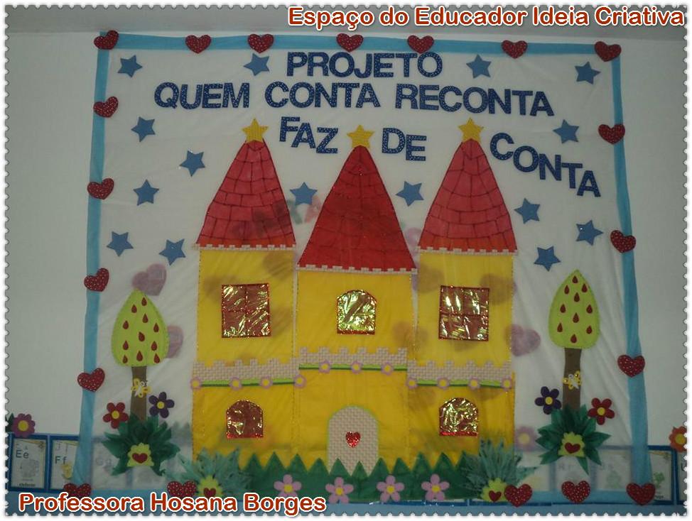 Projeto Quem Conta Reconta Faz de Conta Professora Hosana Borges Espaço do Educador