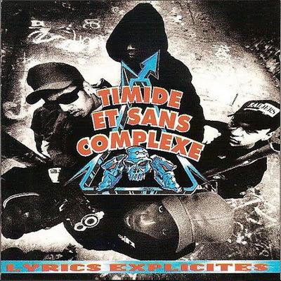 Timide Et Sans Complexe - Lyrics Explicites (1992)