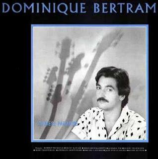 Dominique Bertram Chinese Paradise