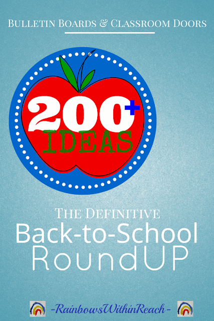 200+ Back to School Bulletin Boards & Decorated Classroom Doors at RainbowsWithinReach
