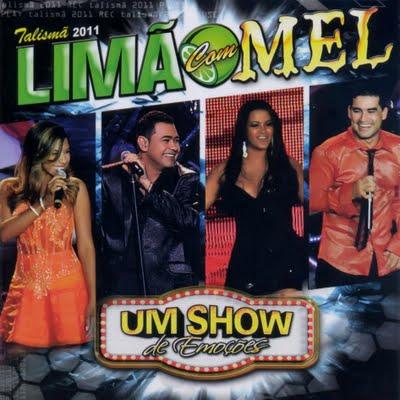 Lim�o Com Mel - Um Show De Emo��es