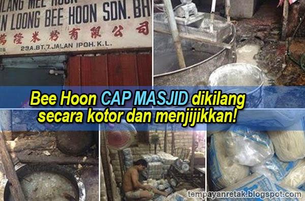 Bee Hoon CAP MASJID dikilang secara kotor dan menjijikkan