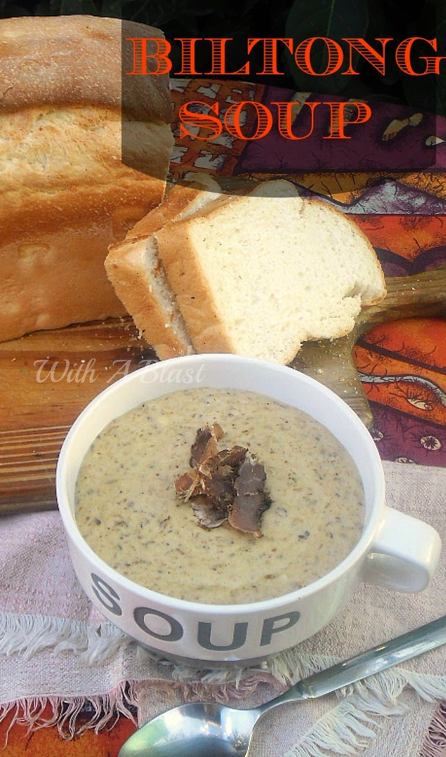 "Biltong Soup ~ Delicious, rich and hearty soup made using traditional South-African Biltong which is similar {but not 100% same} as ""Beef Jerky"" #Soup #SouthAfrican #Biltong www.WithABlast.net"