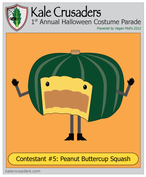 Contestant #5: Peanut Buttercup Squash, Kale Crusaders 1st Annual Halloween Costume Parade, Powered by Vegan MoFo 2012
