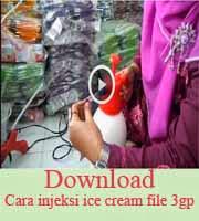 cara injeksi ice cream