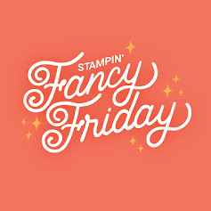 Stampin' Fancy Friday Design Team